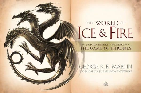 The World of Ice & Fire - The Untold History of Westeros and the Game of Thrones Audiobook