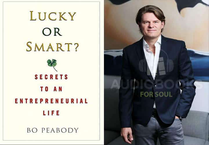 Lucky or Smart Audiobook by Bo Peabody
