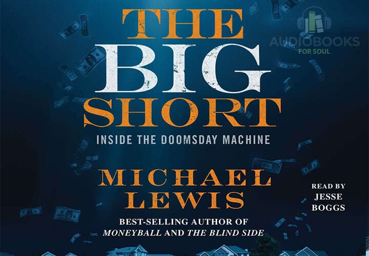 The Big Short - Inside the Doomsday Machine audiobook by Michael Lewis