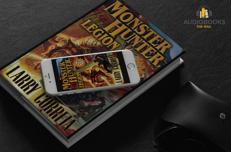 Monster Hunter Legion Audiobook free -Larry Correia