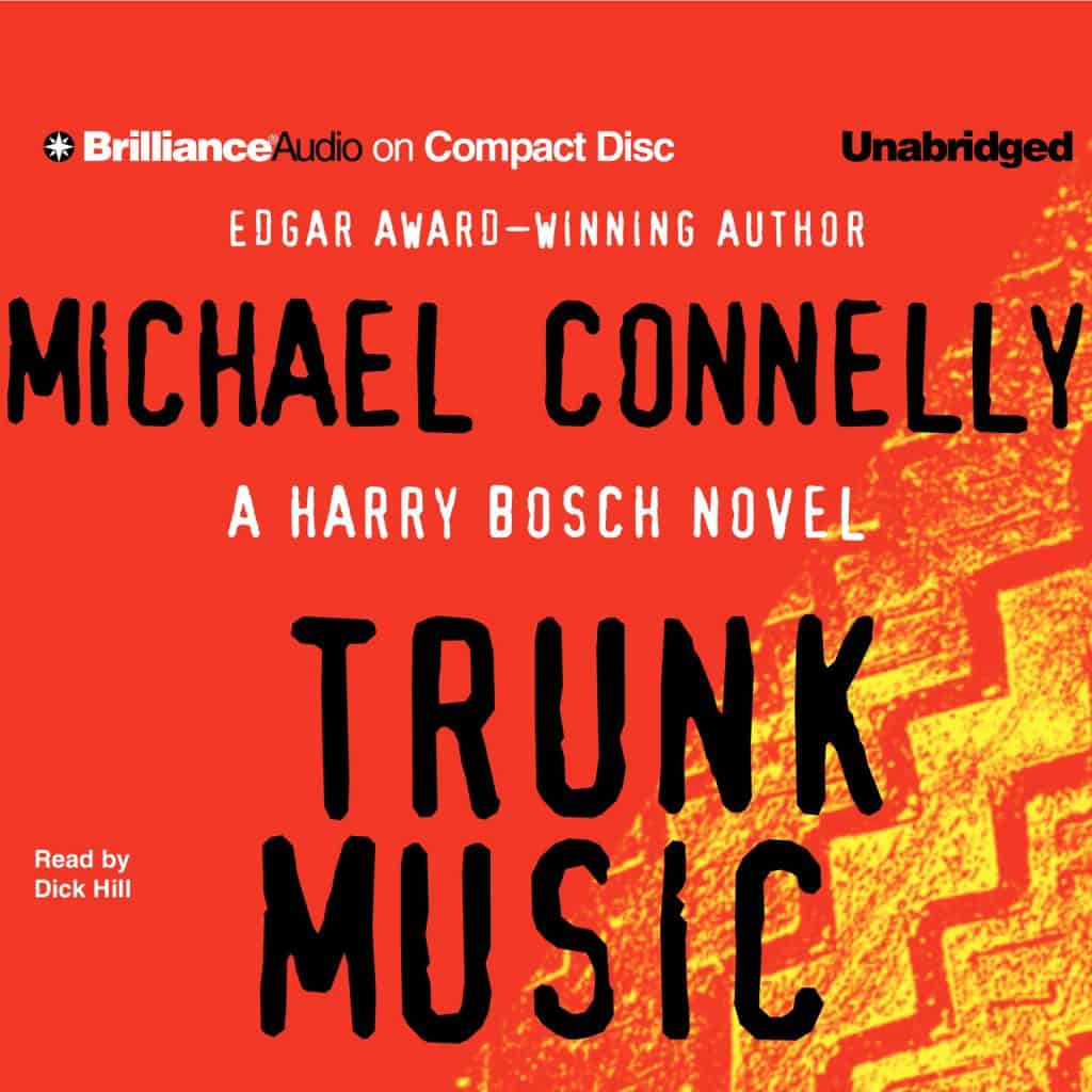 Trunk Music Audiobook Free Download by Michael Connelly