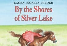By the Shores of Silver Lake Audiobook unabridged - Little House Book 7 by Laura Ingalls Wilder