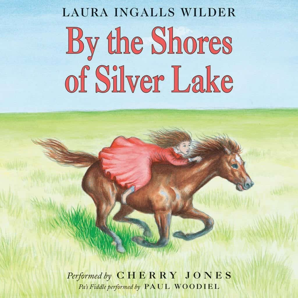 By the Shores of Silver Lake Audiobook unabridged by Laura Ingalls Wilder