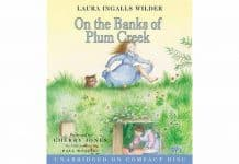 On the Banks of Plum Creek Audiobook unabridged by Laura Ingalls Wilder