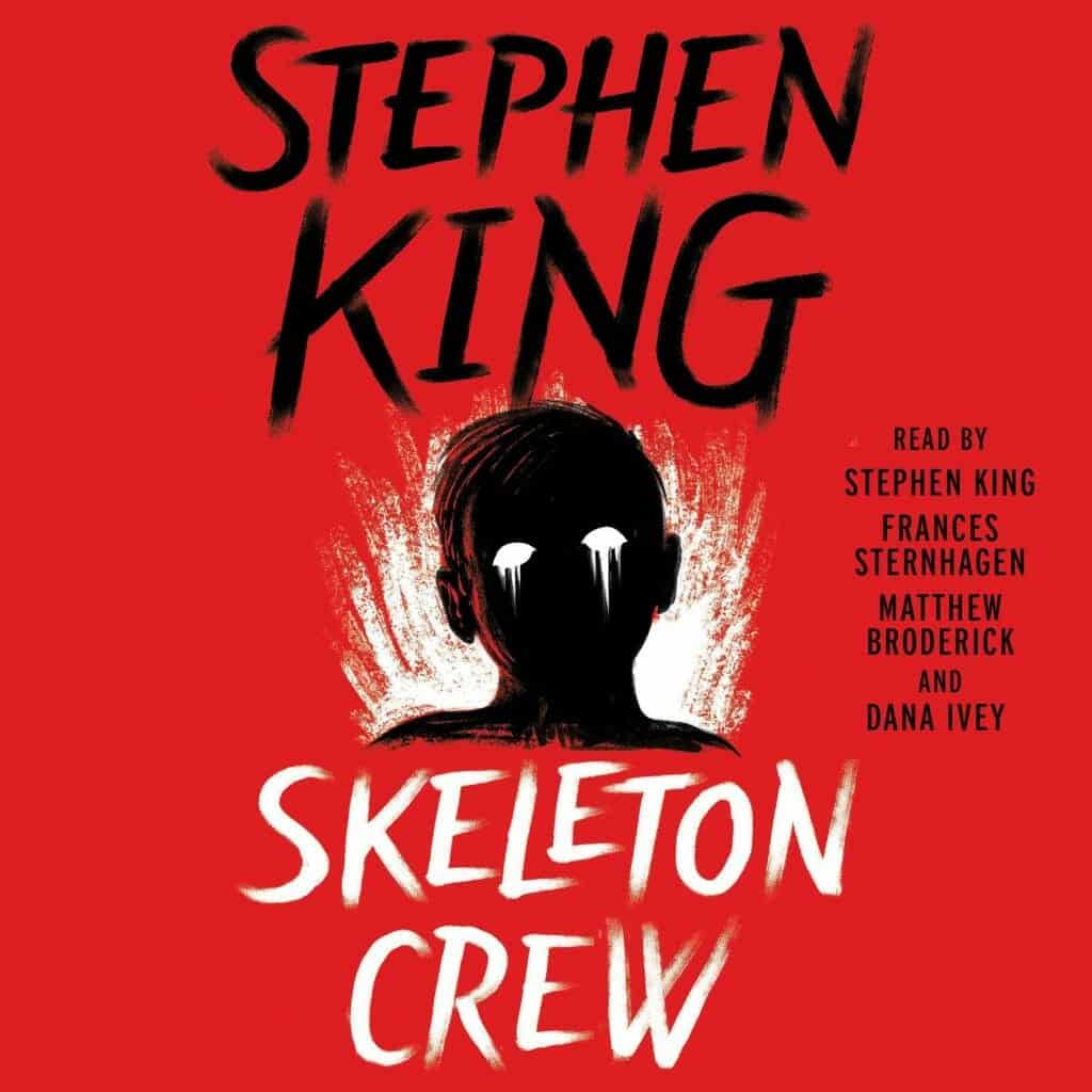 Stephen King - Skeleton Crew Audiobook Free Download