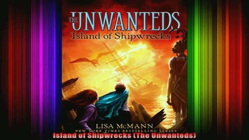 Unwanted - Island of Shipwrecks Audiobook Free Download