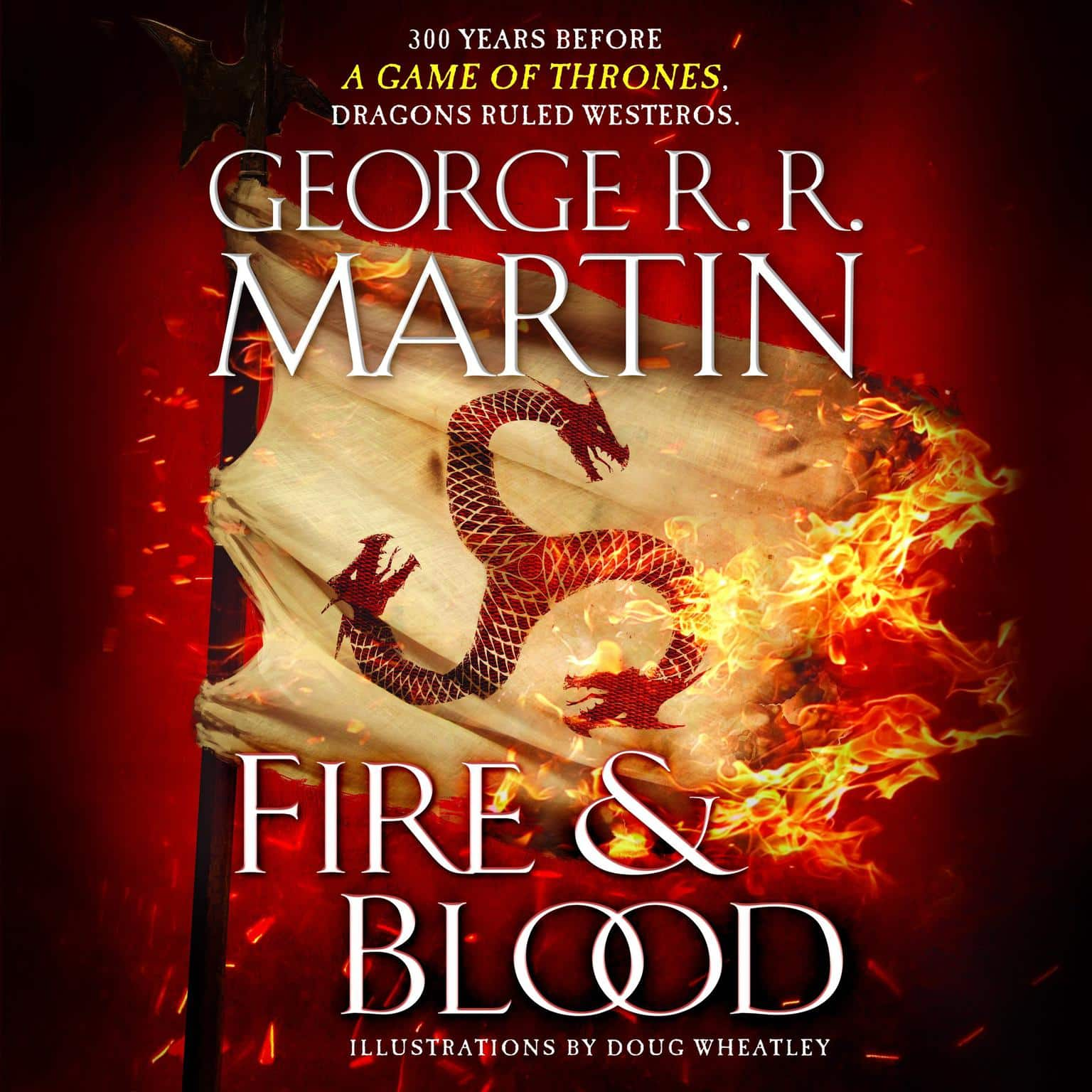 Fire & Blood Audiobook Free Download by George R.R. Martin