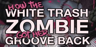 How the White Trash Zombie Got Her Groove Back Audiobook Free Download