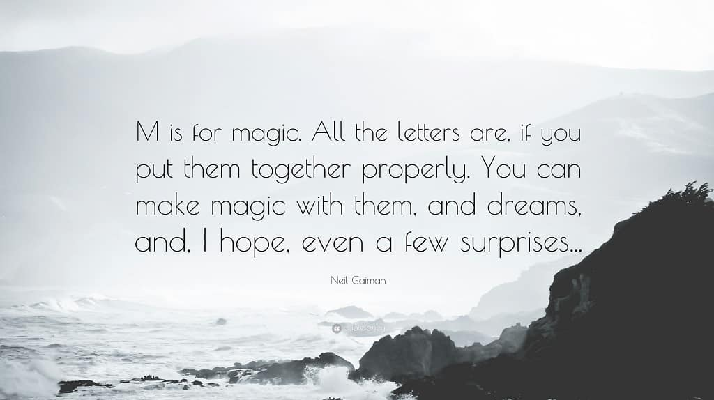 M Is For Magic Quote