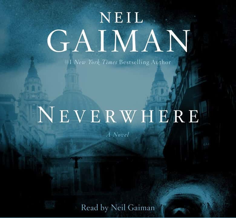 Neverwhere Audiobook Free Download and Listen by Neil Gaiman