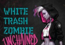 White Trash Zombie Unchained Audiobook Free Download