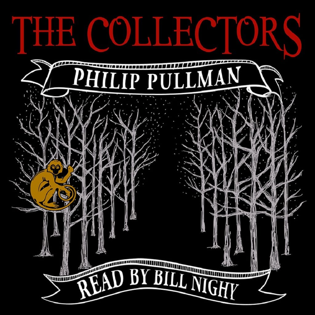 The Collectors Audiobook Free Download by Philip Pullman
