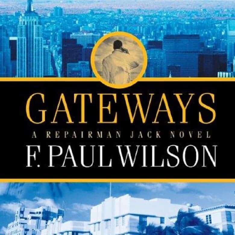 Gateways Audiobook - Repairman Jack 07 by F. Paul Wilson